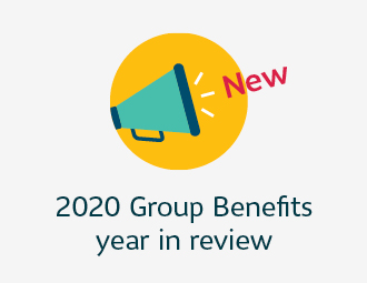 2020 Group benefits year in review