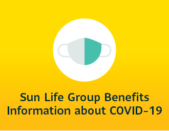 Sun Life Group Benefits Information about COVID-19