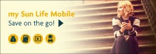 my Sun Life Mobile - Save on the go!